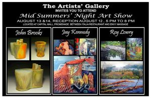 Mid Summers' Night Art Show August 13th and 14th 5-8 pm at The Artists' Gallery